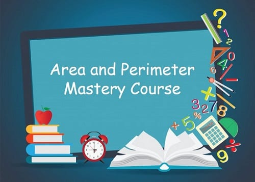 area and perimeter mastery course