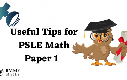 Useful Tips for PSLE Math Paper 1